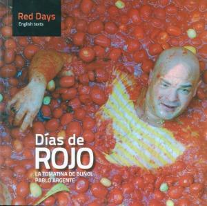 Días de ROJO La Tomatina de Buñol
