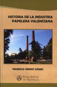 Historia de la inductria papelera valenciana