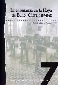 La enseñanza en la Hoya de Buñol-Chiva (1857-1931)