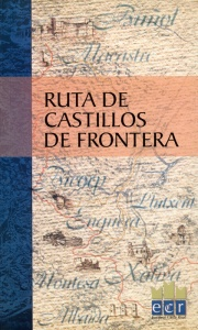 RUTA DE CASTILLOS DE FRONTERA