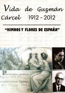 Vida de Guzman Carcel 1912 - 2012
